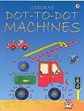 Dot-to-Dot Machines (Usborne Dot-to-dot)