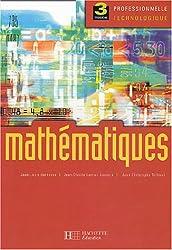 Mathématiques, 3ème pro et techno : Livre de l'élève - édition 2004