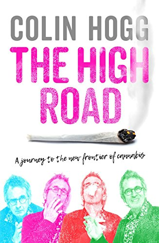 the-high-road-a-journey-to-the-new-frontier-of-cannabis