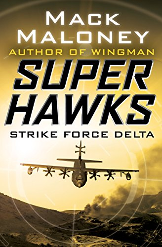 Strike Force Delta (Superhawks Book 4)