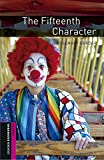 Oxford Bookworms Library: Oxford Bookworms Starter. The Fifteenth Character MP3 Pack