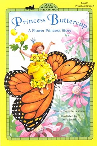 Princess Buttercup: A Flower Princess Story (All Aboard Reading, Level 1)