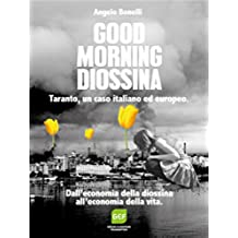 Good Morning Diossina