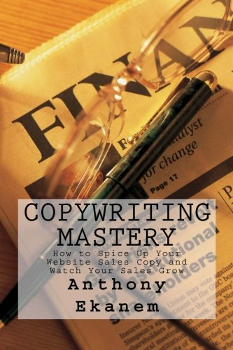 Copywriting Mastery: How to Spice Up Your Website Sales Copy and Watch Your Sales Grow