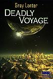 Deadly Voyage (Logan Ryvenbark's Saga Book 1)