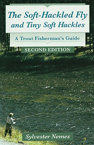 the-soft-hackled-fly-and-tiny-soft-hackles-a-trout-fishermans-guide