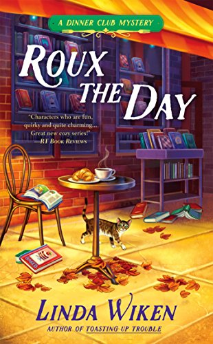 Roux the Day (A Dinner Club Mystery Book 2) (English Edition)
