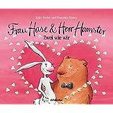 Frau Hase & Herr Hamster: Zwei wie wir (cadeau)