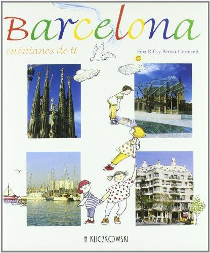 Barcelona cuéntanos de tí