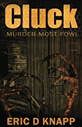 Cluck: Murder Most Fowl (Armand the Exorcist Book 1)