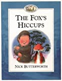 Cover of: The Fox's Hiccups (Percy's Park) | Nick Butterworth