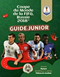 Fifa Coupe du monde 2018 : guide junior