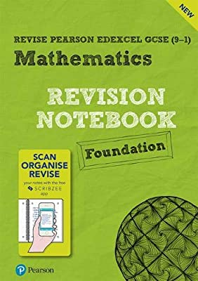 Revise Edexcel GCSE (9-1) Mathematics Foundation Notebook: including the SCRIBZEE App (REVISE Edexcel GCSE Maths 2015) by Pearson Education