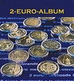 Münzalbum für 2 EUR (Euro) Gedenkmünzen aller Euroländer Bd. 2: Münzabbildungen und Beschreibungen 2008er 2-Euro-Gedenkmünzen aller Euro-Länder. und die 2010er Bremen Münze