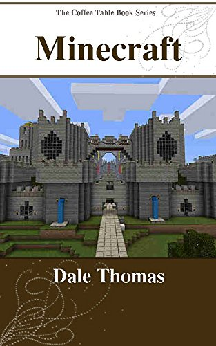 Minecraft: Amazing Building Ideas for Minecrafters (The Coffee Table Book Series) (English Edition)