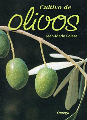 CULTIVO DE OLIVOS (GUÍAS DEL NATURALISTA-HORTICULTURA)