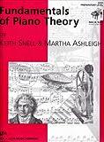 Keith Snell/Martha Ashleigh: Fundamentals Of Piano Theory - Preparatory Level