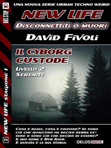Download Il cyborg custode (New Life)