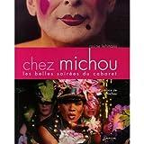 Chez Michou - Les belles soirées du cabaret
