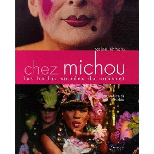 Chez Michou : Les belles soirées du cabaret