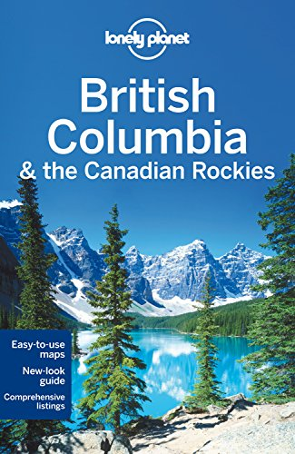British Columbia & Canadian Rockies 6 (Country Regional Guides)