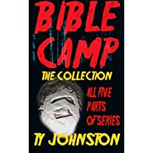 Bible Camp: The Collection