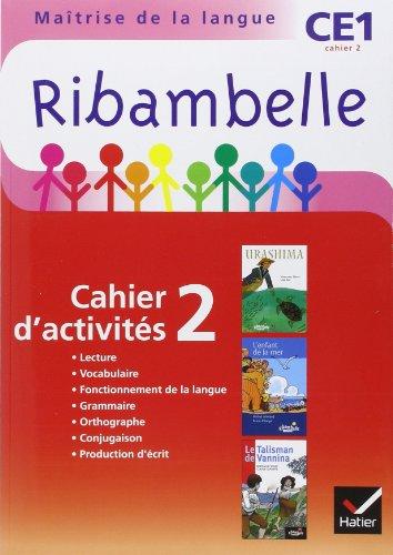 Ribambelle CE1 Serie Rouge ed. 2010, Cahier d'Activites 2 et Livret d'Entrainement 2 par Demeulemeester J-P+N