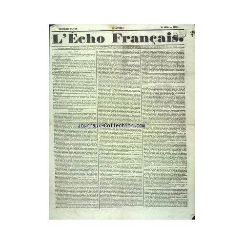 ECHO FRANCAIS (L') [No 1224] du 08/06/1932 - TROUBLES DE PARIS - LA LIBERTE DE LA PRESSE - L'OPPOSITION - EN VENDEE