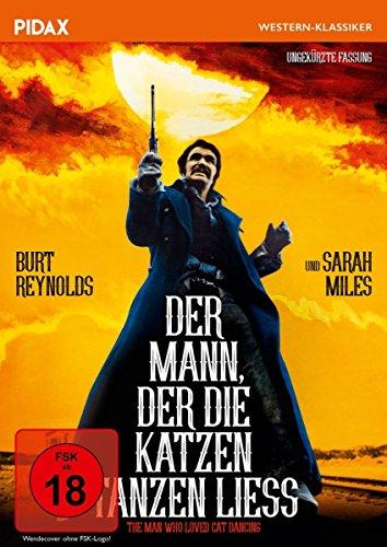 Der Mann, der die Katzen tanzen ließ (The Man Who Loved Cat Dancing) / Packender Western mit Starbesetzung in ungekürzter Fassu