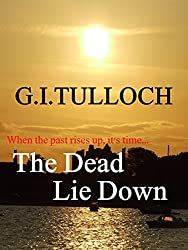 The Dead Lie Down (Adam Lennox Thrillers: Book One) (English Edition)