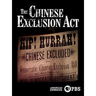 American Experience: The Chinese Exclusion Act