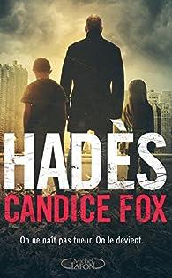 Hadès, tome 1 par Candice Fox