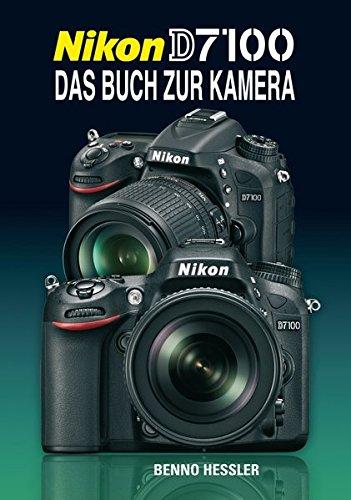 Preisvergleich Produktbild Nikon D7100: Das Buch zur Kamera