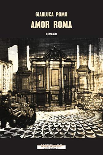 Amor Roma (Varianti)