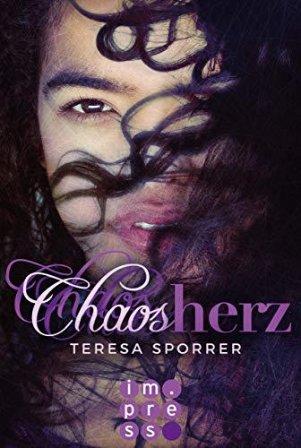 Chaosherz (Die Chaos-Reihe 2) -