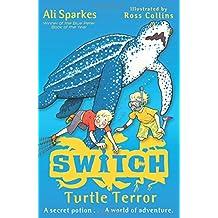 Turtle Terror (S.W.I.T.C.H)