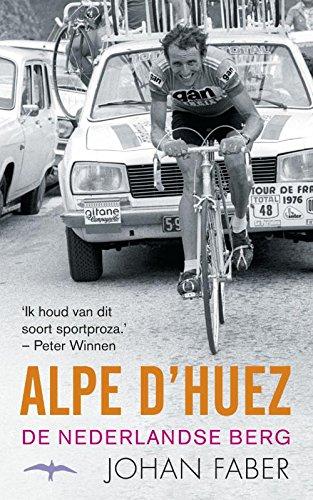 Alpe d'Huez (Dutch Edition) por Johan Faber