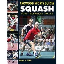 Squash: Skills- Techniques- Tactics