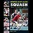Squash: Skills- Techniques- Tactics (Crowood Sports Guides)