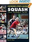 Squash: Skills- Techniques- Tactics (...