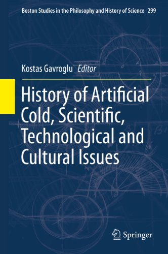 history-of-artificial-cold-scientific-technological-and-cultural-issues-299-boston-studies-in-the-ph