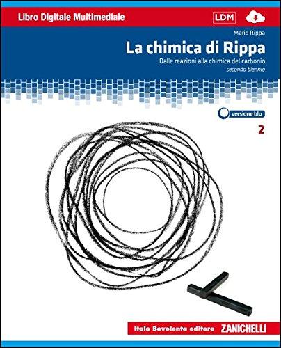 La chimica di Rippa. Ediz. blu. Plus. Per le Scuole superiori. Con espansione online: 2