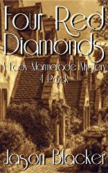 Four Red Diamonds (A Lady Marmalade Mystery 4 Pack Book 1)
