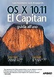 OS X 10.11 El Capitan. Guida all'uso