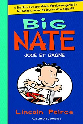 Big Nate (6) : Big Nate joue et gagne