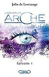 La nouvelle arche