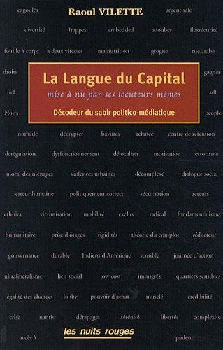 La langue du capital : Mise à nu ses locuteurs mêmes