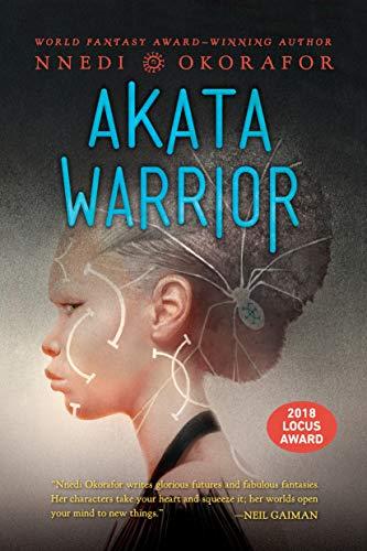 Guerrera Akata (Bruja Akata 2) de Nnedi Okorafor
