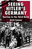 Seeing Hitler's Germany: Tourism in the Third Reich