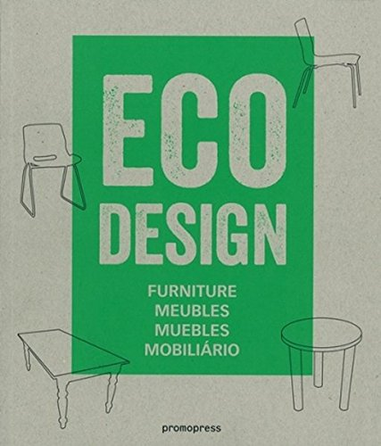 Eco design : Furniture, meubles, muebles, mobiliario